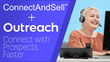 ConnectAndSell Announces Ground-breaking Integration with Best-of-Breed Sales Engagement Platform to Unleash Unprecedented Sales Speed, Precision, and Productivity
