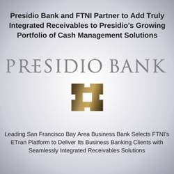 Presidio Bank and FTNI Announce Integrated Receivables Partnership | Image