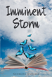 "Author Georgina DeBarba's Newly Released ""Imminent Storm"" Is A Candid Memoir Of Unplanned Teenage Pregnancy In The Early Seventies And Its Life-Changing Repercussions"
