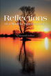 "Author Kenneth Scillieri's newly released ""Reflections of a Modern American Poet"" is a collection of poems that were written throughout his life."