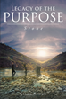 "Author Gilda Runco's newly released ""Legacy of the PURPOSE Stone"" recounts a personal tragedy to show readers the importance of living life with purpose."