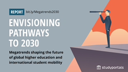 What are the megatrends shaping the future of global higher education and mobility of international students? New report by Rahul Choudaha and Edwin van Rest of Studyportals envisions internationalization strategies.