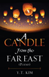 Mill City Press Announces the Launch of A Candle From the Far East