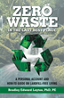 Engineer, Scientist Releases Revolutionary Guide to Living Landfill-Free