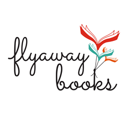 Flyaway Books Offers a Fresh, Diverse Voice in Children's Publishing