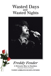 Freddy Fender Bio, 'Wasted Days and Wasted Nights,' Set for Release