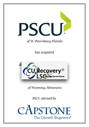 Capstone Strategic Guides PSCU on Acquisition of CU Recovery and The Loan Service Center.