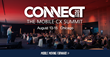 CONNECT: The Mobile CX Summit will be held in Chicago, August 13-15, at the Sofitel Chicago Magnificent Mile.