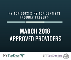 NY Top Docs and NY Top Dentists |  March 2018 Approved Providers