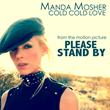 "Manda Mosher's ""Cold Cold Love"" from Motion Picture ""Please Stand By"" with Dakota Fanning"