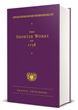 "Swedenborg Foundation Releases New Century Edition Title ""The Shorter Works of 1758"" by Emanuel Swedenborg"