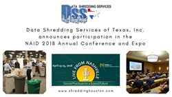 Data Shredding Services of Texas, Inc. announces participation in the  NAID 2018 Annual Conference and Expo