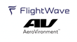 FlightWave Aerospace & AeroVironment Announce Strategic Relationship