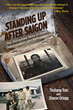 Brown Books Releases Standing Up After Saigon: The Triumphant Story of Hope, Determination, and Reinvention