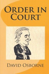 """Order in Court"" by David Osborne"