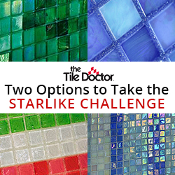 The Tile Doctor Calls All Tile & Stone Installers to take the Starlike Challenge