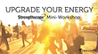 Upgrade Your Energy Bay Area Workshops
