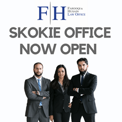 Farooqi & Husain Law Office Expands with New Skokie, Illinois, Location
