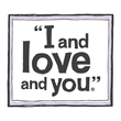 "Exclusive Dog Food Partner, ""I and love and you"""