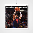 Mediaplanet and NBA Star Paul George Take Stroke Awareness to Heart