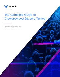 The Complete Guide to Crowdsourced Security Testing, Synack