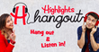 Highlights Hangout Promo 2