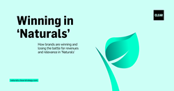 'Winning in Naturals' How brands are winning and losing the battle for revenues and relevance in 'Naturals' http://naturals.clearstrategy.com