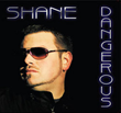 Dangerous Album by Shane Anderson