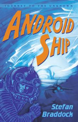 Stefan Braddock Announces Release of 'Android Ship'