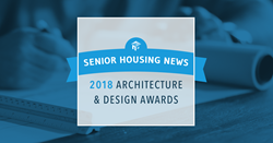 2018 Senior Housing News Architecture and Design Awards