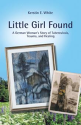 Kerstin E. White Shares Her Story of 'Little Girl Found'
