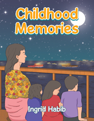 Author Ingrid Habib retells her 'Childhood Memories'