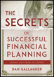 Dan Gallagher's latest book, The Secrets of Successfull Financial Planning