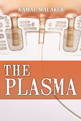 """The Plasma"" by Kamal Malaker"