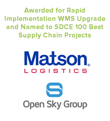 Open Sky Group and Matson Logistics Awarded for Rapid WMS Upgrade
