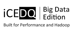 iCEDQ Big Data Edition - Build for Performance and Hadoop