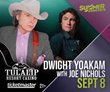 Grammy-Winning Dwight Yoakam with Country Star Joe Nichols ONLY at Tulalip Resort Casino's Amphitheatre