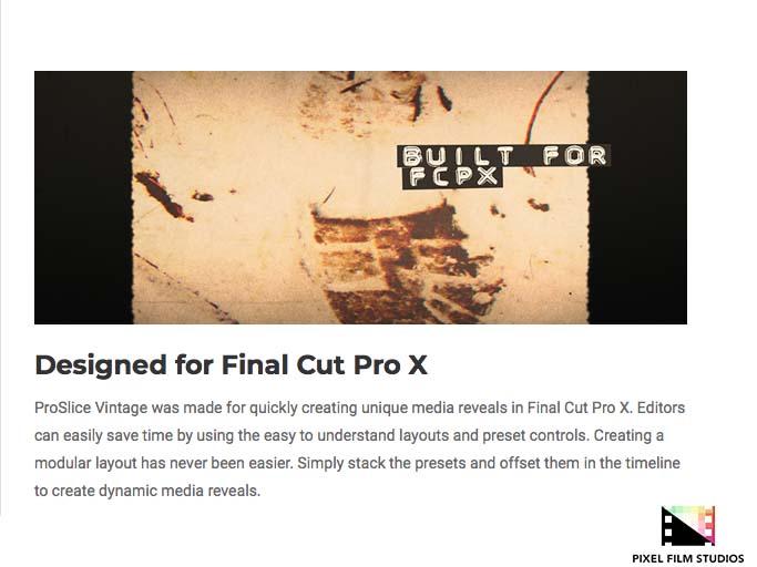Pixel Film Studios Announces ProSlice Vintage for Final Cut Pro X