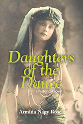 Armida Nagy Rose's 'Daughters of the Dance' Is a...