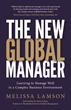 "Cover of ""The New Global Manager"" by Melissa Lamson"