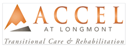 Accel at Longmont Transitional Care and Rehabilitation