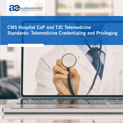 CMS Hospital CoP and TJC Telemedicine Standards