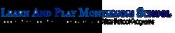 Learn and Play Montessori operates four preschools in Fremont, California, utilizing the Montessori method.