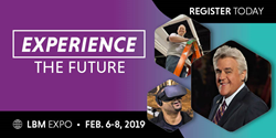 Experience the future at LBM Expo, Feb. 6-8, 2019 in Boston, Mass.