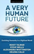 A Very Human Future - Enriching Humanity in a Digitized World