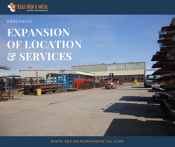 Texas Iron and Metal Announces Expansion of Location and Services