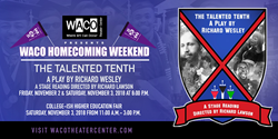 WACO Theater Center Celebrates One Year Anniversary With Homecoming...