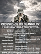Crossroads In Los Angeles: 7 Photographers, 7 Perspectives