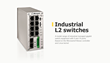 Industrial managed L2 switch
