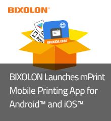 BIXOLON Launches mPrint Mobile Printing App for Android™ and iOS™